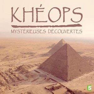 khéops mystérieuses découvertes