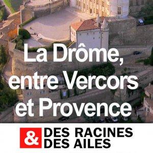 Des Racines et des Ailes La Drôme 04 mai 2016 1080p