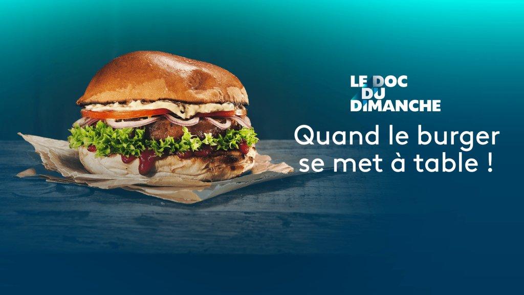 Replay Le doc du dimanche - Quand le burger se met à table ! - France 5