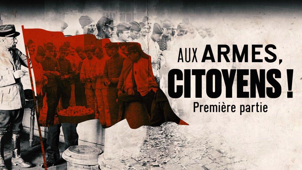La case du siècle / - Aux armes, citoyens ! 1905-1945 en streaming - Replay France 5   France tv