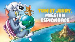 Tom et jerry : mission espionnage du 20/03