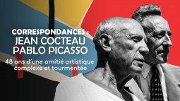 Correspondances : jean cocteau - pablo picasso en streaming