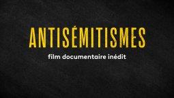 Antisémitismes en streaming