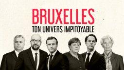 Bruxelles, ton univers impitoyable en streaming