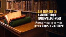 Les trésors de la bibliothèque nationale de france en streaming