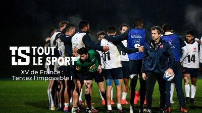 XV de France : Tentez l'impossible !