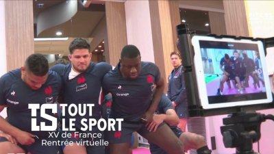 XV de France : Rentrée virtuelle