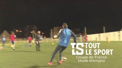 Coupe de France : Mode d'emploi