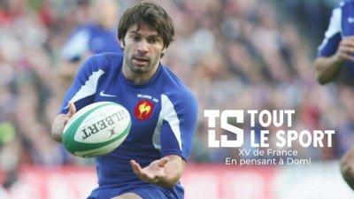 XV de France : En pensant à Domi