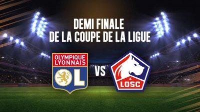 Replay coupe de la ligue bkt de football coupe de la - Coupe de la ligue demi finale ...