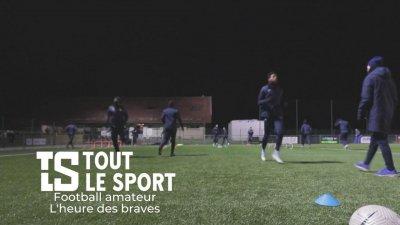 Football amateur : L'heure des braves