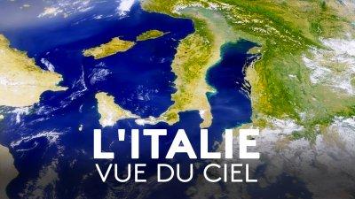 L'Italie vue du ciel - Replay et vidéos en streaming - France tv