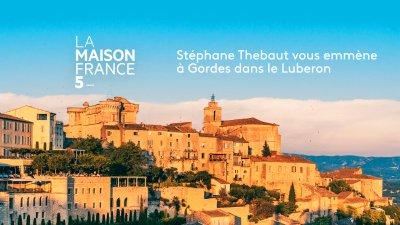 Replay La Maison France 5 Gordes Dans Le Luberon France 5
