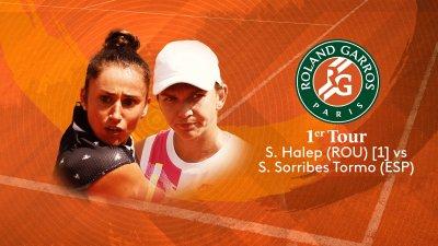 S. Halep (ROU) vs S. Sorribes Tormo (ESP) - 1er tour - Court Philippe-Chatrier