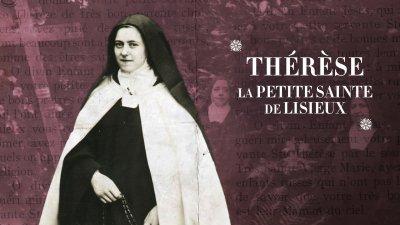 Replay Secrets d'Histoire - Thérèse, la petite sainte de Lisieux ...
