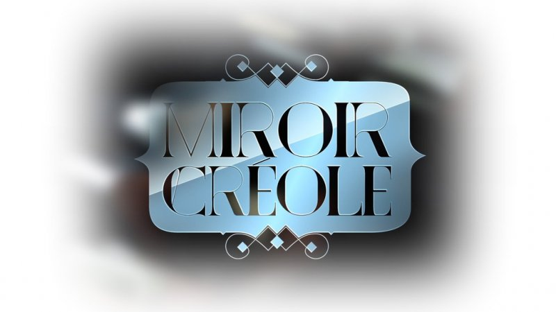 Miroir cr ole tous les pisodes en streaming for Miroir miroir streaming