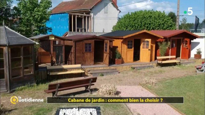 Cabane de jardin : comment bien la choisir ? - France 5 - 15-06-2018