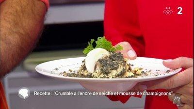 Crumble l encre de seiche et mousse de champignons - C est au programme recettes cuisine france 2 ...