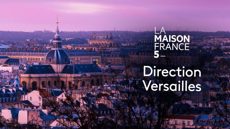 La Maison France 5 Versailles En Streaming Replay France 5 France Tv