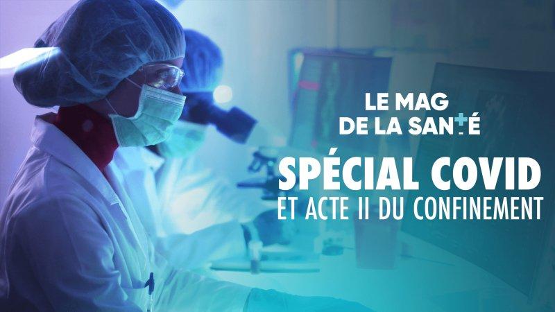 Le magazine de la santé - Spécial Covid et acte II du confinement en  streaming - Replay France 5 | France tv